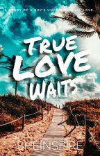 True Love Waits by MsBlackLyn