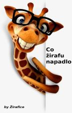 Co žirafu napadlo by zirafice