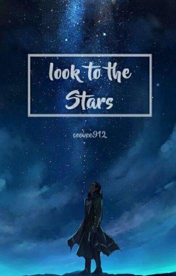 Look to the stars - [Loki x Reader] - Nobody important - Wattpad