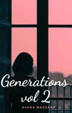Generations - Vol 2 by GalaCherea