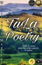 Tula (Poetry) (Revising) by MxGchef