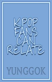KPOP Fans Can Relate. by forevershiningxo