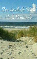 Der rätselhafte Mord Emile Roussauds by irmaline03