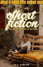 Short fiction : เรื่องสั้นตามอารมณ์ by MCKartor