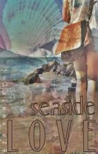SEASIDE LOVE by jelainess29