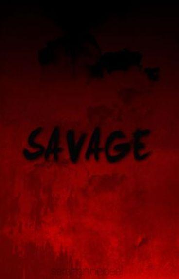 Savage by sarahannebeal