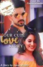 Our cute love story by aanya_mishra