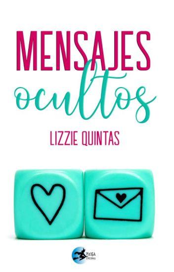 Mensajes Ocultos – Lizzie Quintas