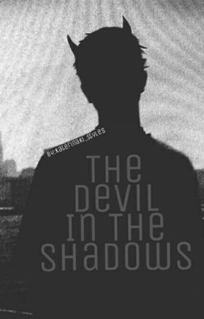 The Devil in the Shadows by Katerinaki_Styles