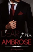 Dear Mr Ambrose by maryambrosee