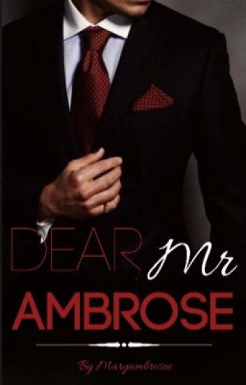 Dear Mr Ambrose