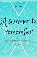 A SUMMER TO REMEMBER  by LydiaShaji