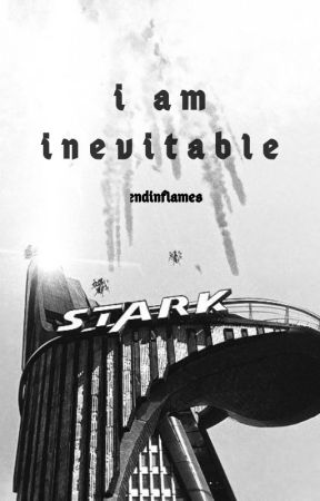 i am inevitable ; marvel oneshots by endinflames