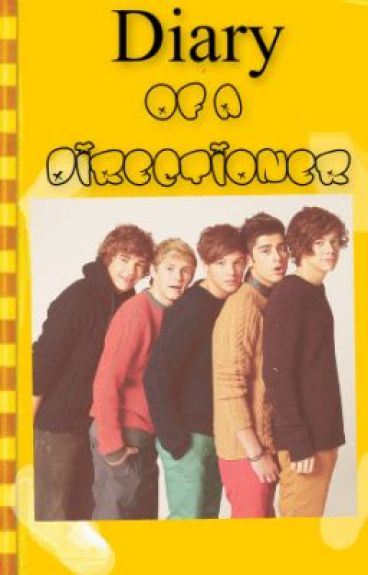 Diary of a directioner [One Direction] by MrsAmiStylinson