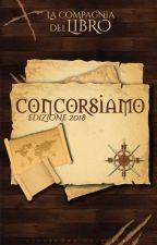 CONCORSIAMO 2K18 [Iscrizioni Aperte] by chiaraenaomi