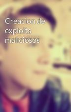 Creacion de exploits maliciosos by Hector_MG