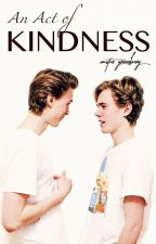 An Act of Kindness (EVAK Short Fic) by AustinGreenberg