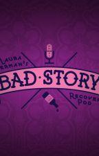 Short bad story by RoselynKarls