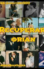 RECUPERAR ORIAN by juliyori1233