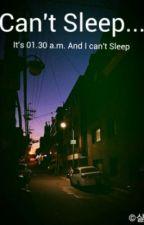 Can't Sleep [One Shot / EXO Fan Fiction] by twenty7th