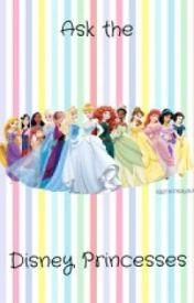 Ask the Disney Princesses by -DisneyPrincesses-