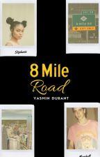 8 Mile Road (Eminem Fan Fic) by spillgoddess