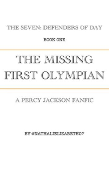 The Missing First Olympian | A Percy Jackson FanFic - Hunter