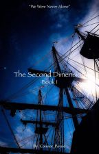 The Second Dimension: Book 1 by Cp_2004