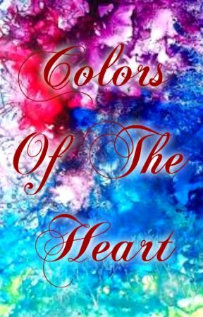 Colors Of The Heart by ViridianAngel