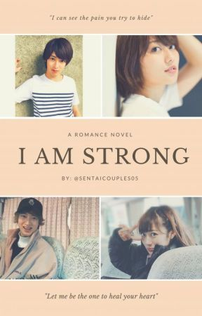 I am strong by sentaicouples05