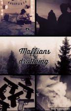 Maffians drottning ( under redigering) by sannafer