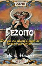 Dezoito by Maria_Menezes
