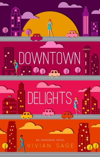 Downtown Delights, Inamorata Series - Book One