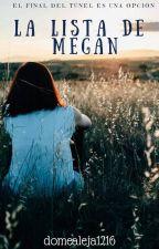 La lista de Megan by domealeja1216
