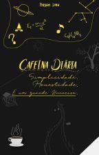 Cafeína Diária by VoidUniverse