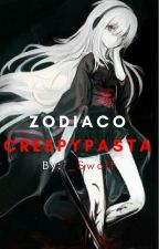 Zodiaco Creepypasta by _Swolf