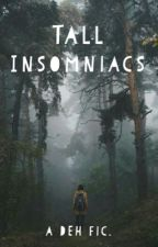 Tall Insomniacs.- (Connor Murphy X  reader) by YoGirlie-