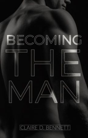 Becoming The Man [The Faceless Man #2] by clairedbennett