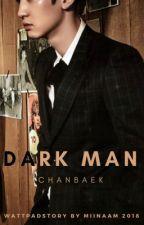 Dark Man    ChanBaek by Miinaam