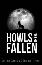 Howls of the Fallen (Septiplier/Nateiplier AU) by Enterthetadpole