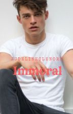 Immoral (BWWM) by judelineclenord