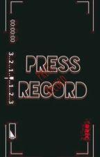 Press Record by Libra23