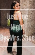 Just One Night (Dave East) by MrsSHEE