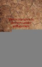 Wenn Vampire in deinem Leben auftauchen. by AMBmusic