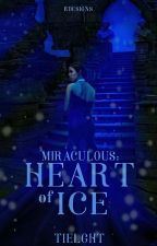Miraculous: Heart of Ice {SOON} by Tielght