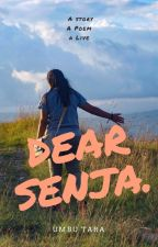 DEAR SENJA by ETeUmbuTara