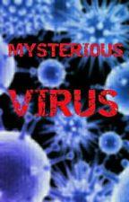 Mysterious Virus by KrystalX128