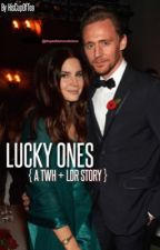 Lucky Ones {TWH + LDR}  by hiscupoftea