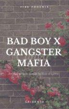 A Bad Boy fall in Gangster Mafia by crisycute_13