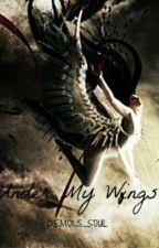 Under My Wings by Demons_Soul